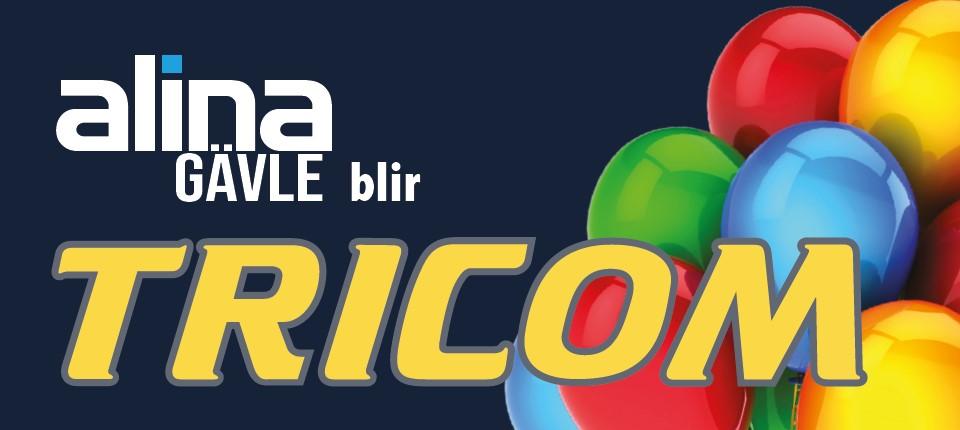 Invigning 1 September alina blir TRICOM!
